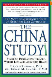 The China Study: The Most Comprehensive Study of Nutrition