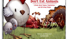 Vegan Author and Illustrator Ruby Roth Finds an Empathic Audience in Children